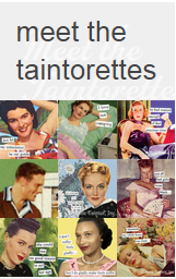 Meet The Taintorettes